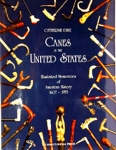 Canes in the United States 1607-1953 NEW