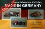 Classic Miniature Vehicles: Made in Germany SALE