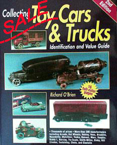 Collecting Toy Cars and Trucks: Identification and Value - click to enlarge.