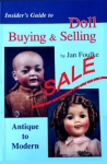 SALE Insider's Guide to Doll Buying and Selling